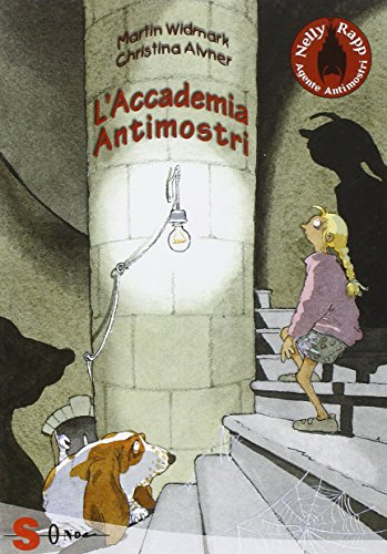 L'accademia antimostri. Nelly Rapp agente antimostri: 1