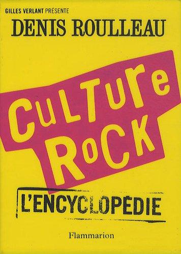 Culture Rock : L'encyclopédie