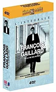 François Gaillard ou la vie des autres