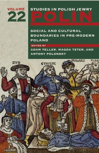 polin-studies-in-polish-jewry-volume-22-social-and-cultural-boundaries-in-pre-modern-poland-2010-01-