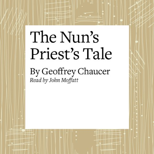 The Canterbury Tales: The Nun's Priest's Tale (Modern Verse Translation)  Audiolibri