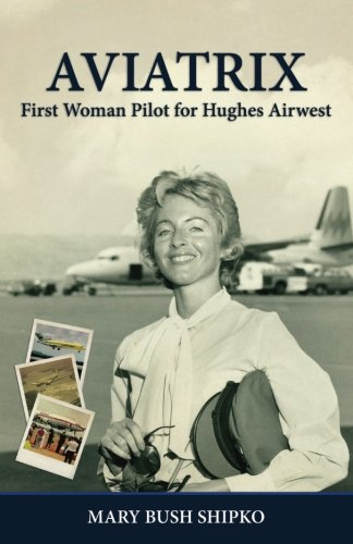 av-i-a-t-r-i-x-first-woman-pilot-for-hughes-airwest