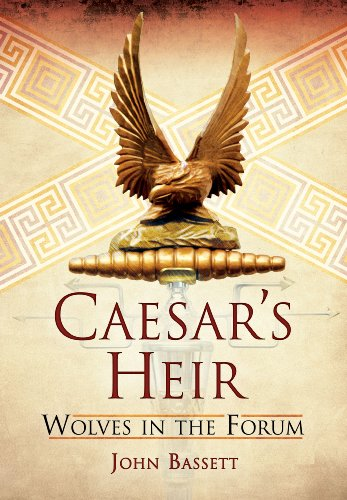 Caesar's Heirs: Wolves in the Forum