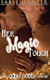 Her Magic Touch : Hell Yeah! (Hell Yeah! Series)