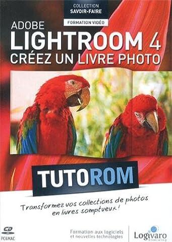 Tutorom adobe ligthroom 4 : créez un livre photo. Transformez vos collections de photos en somptueux livres ! Formation vidéo de 2h36. Cd-rom PC & Mac.