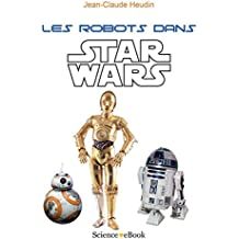 Les robots dans Star Wars
