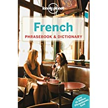 French Phrasebook & Dictionary (Lonely Planet Phrasebooks)