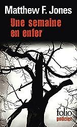 Une semaine en enfer (Folio Policier) (French Edition)
