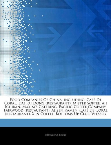 articles-on-food-companies-of-china-including-caf-de-coral-dai-pai-dong-restaurant-mister-softee-aji