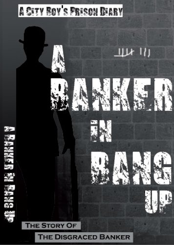 A Banker in Bang Up