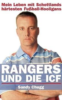 Rangers und die ICF von [Chugg, Sandy]