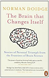 The Brain That Changes Itself: Stories of Personal Triumph from the Frontiers of Brain Science by Doidge, Norman (2008) Paperback