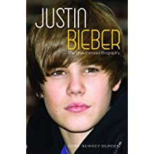 Justin Bieber: The Unauthorized Biography