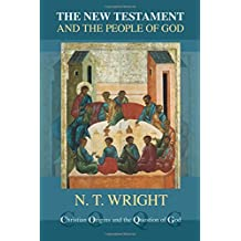 The New Testament and the People of God (Christian Origins and the Question of God) (Christian Origin & Question of God)