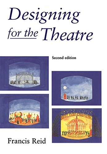 Designing for the Theatre (English Edition)