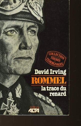 Rommel: La Trace du Renard