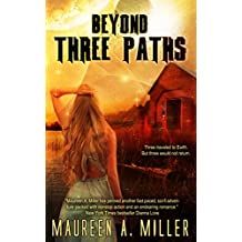 BEYOND: THREE PATHS (BEYOND Series Book 3) (English Edition)