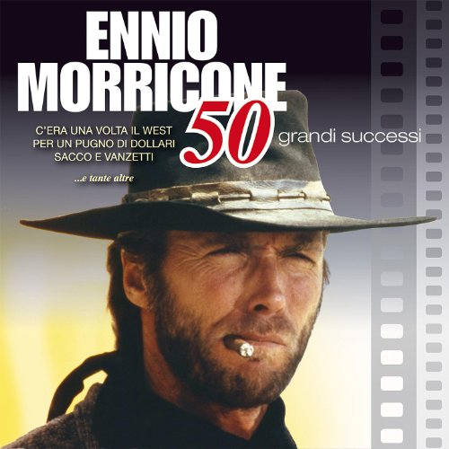 Ennio Morricone - I 50 Più Gra...