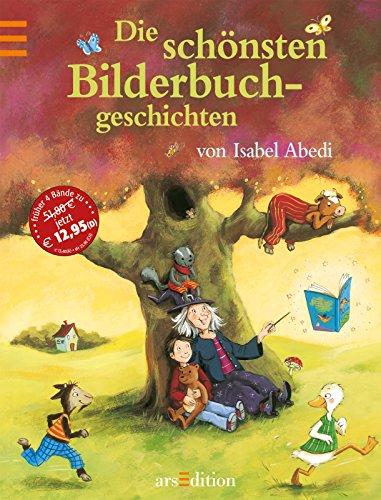 Die schönsten Bilderbuchgeschichten von Isabel Abedi Gans Stand