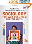 Sociology for AQA Volume 2: 2nd-Year...