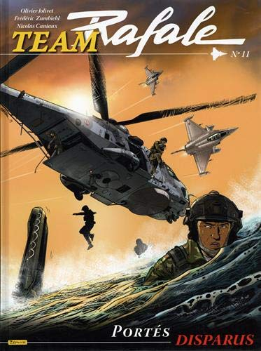 Team Rafale, Tome 11 : Portes disparus