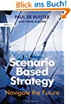 Scenario Based Strategy: Navigate the...