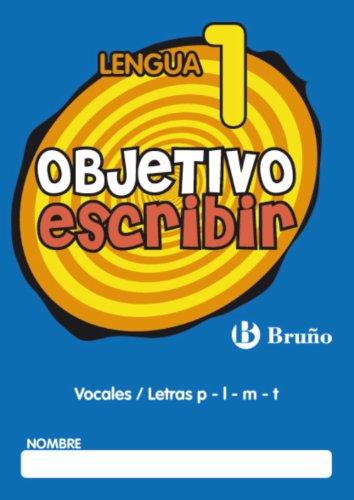 Objetivo escribir 1. vocales / letras p - l - m- t (Castellano - Material Complementario - Objetivo Ortografía) - 9788421665022