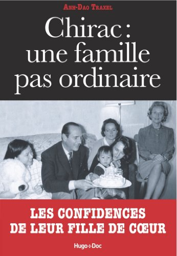 Chirac : Une famille pas ordinaire par Anh-dao Traxel