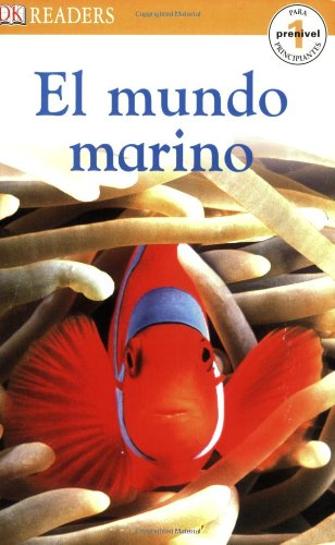 DK Readers: El Mundo Marino (DK Readers, Pre-level 1)