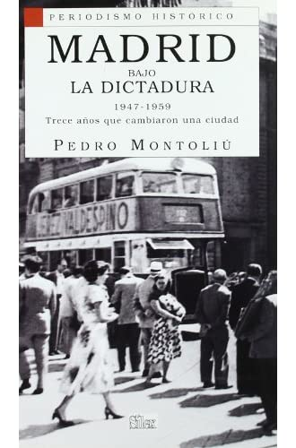 Madrid Bajo La Dictadura 1947