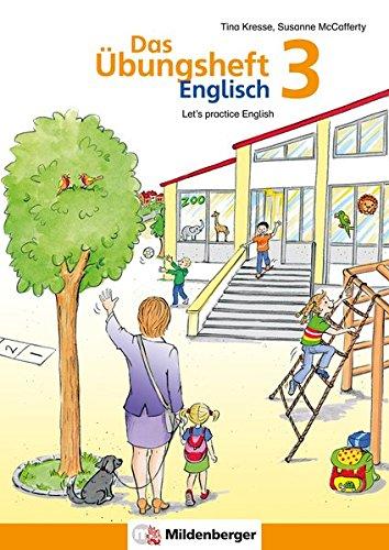 Das Übungsheft Englisch 3: Let's practice English, Klasse 3