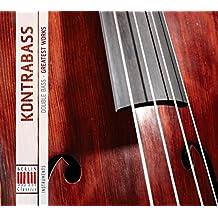 Kontrabass: Double Bass  - Greatest Works