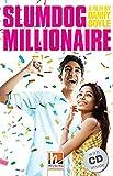 Slumdog Millionaire, mit 1 Audio-CD: Helbling Readers Movies / Level 5 (B1) (Helbling Readers Fiction)