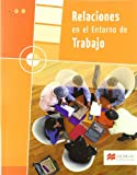 Relaciones en el Entorno de Trabajo (Transversales)