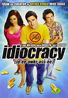 Idiocracy by Luke Wilson