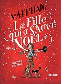 La fille qui a sauvé Noël par Matt Haig
