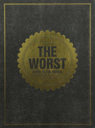 Preisvergleich Produktbild The Worst Hotel in the World: The Hans Brinker Budget Hotel, Amsterdam