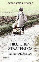 Hildchen staatenlos - Eine deutsche Kindheit - Autobiografischer Schicksals-ROMAN hier kaufen