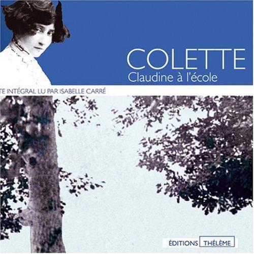 Claudine à l'école (coffret 6 CD)