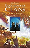 La guerre des clans, Tome 2 (French Edition) by Cecile Pournin Erin Hunter (2005-11-10) - POCKET JEUNESSE - 10/11/2005