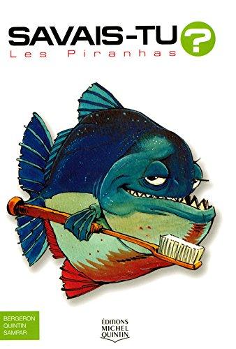 Les Piranhas par Alain-M Bergeron, Michel Quintin, Sampar