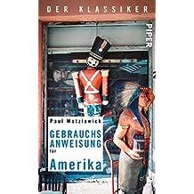 Gebrauchsanweisung für Amerika: Der Klassiker