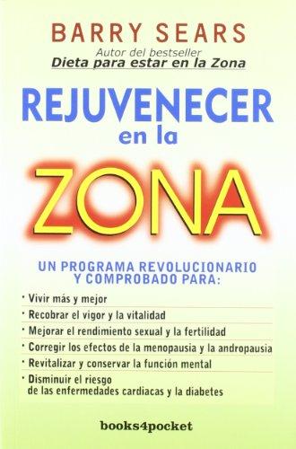 rejuvenecer-en-la-zona-books4pocket-crec-y-salud