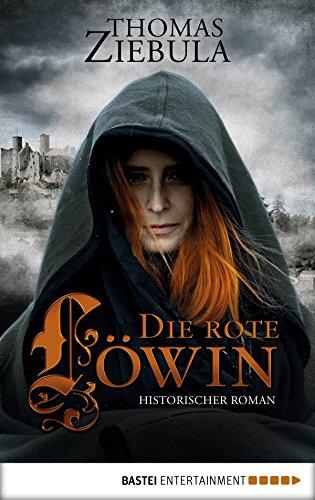 Buchseite und Rezensionen zu 'Die rote Löwin: Historischer Roman' von Thomas Ziebula