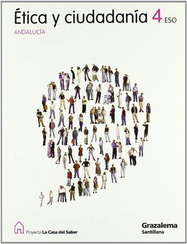 Proyecto la casa del saber, ética y ciudadanía, 4 eso (andalucía)