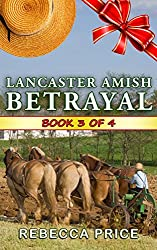 Lancaster Amish Betrayal (The Lancaster Amish Juggler Book 3)
