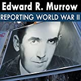 Edward R. Murrow Reporting World War II: 24 - 46.02.24 - I First Came to England