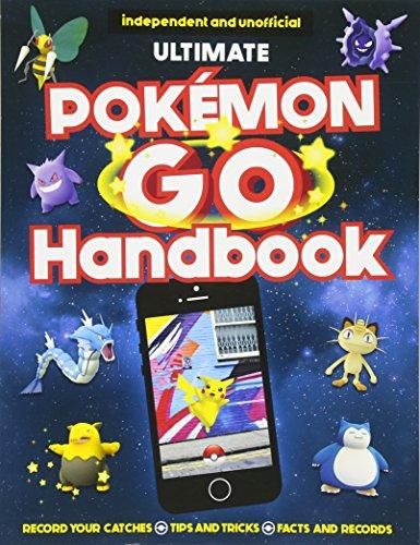 The Ultimate Pokemon Go Handbook (Pokemon Brett Spiel)