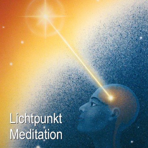 Lichtpunkt Meditation