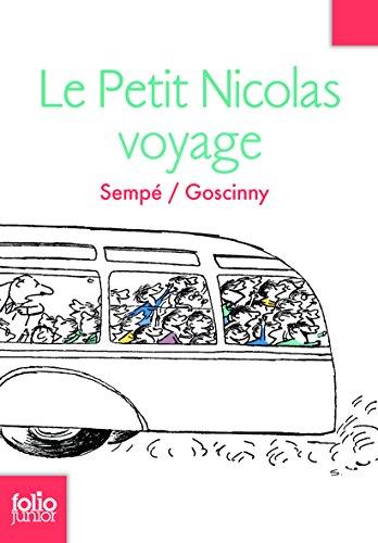 Les histoires inédites du Petit Nicolas, 2 : Le Petit Nicolas voyage: Les histoires inédites du Petit Nicolas (2)